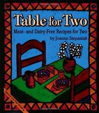 Table for Two:  Meat- and Dairy- Free Recipes for Two by Stepaniak, Joanne, Good
