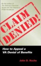 Claim Denied!: How to Appeal a VA Denial of Benefits (Paperback or Softback)