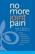 (Good)-No More Joint Pain (Yale University Press Health & Wellness) (Hardcover)-