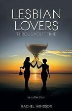 Lesbian Lovers Through Time Collection: By Windsor, Rachel