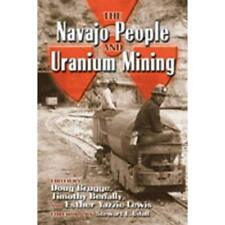 The Navajo People and Uranium Mining - Paperback NEW Udall, Stewart  2007-08-30