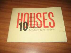 10 TWENTIETH CENTURY HOUSES JOHN MILLER ARTS COUNCIL EXHIBITION BOOKLET