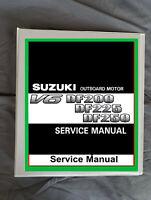 Suzuki DF200 DF225 DF250 outboard boat 4 stroke motor service workshop manual