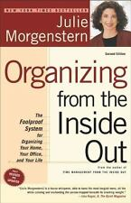 Organizing from the Inside Out : The Foolproof System for Organizing Your Home