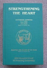 STRENGTHENING THE HEART Memphis School Of Preaching ~ Church of Christ HB 2008