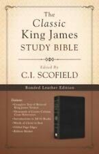 The Classic King James Study Bible : Edited by C. I. Scofield by C. I. Scofield
