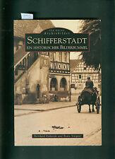 Schifferstadt Ein historischer Bilderbummel alte Fotos Ansichtskarten 2000