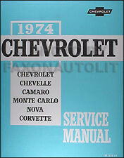 1974 Chevrolet Shop Manual Chevelle Malibu El Camino Monte Carlo Laguna Repair