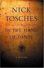 In the Hand of Dante: A Novel, Tosches, Nick, Good Book