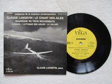 """33T 7"""" CLAUDE LANGEVIN""""Le Chant Des Aîles -Rhapsodie En 3 Mouvements"""" Dedicacé §"""