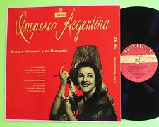 Imperio Argentina Enrique Vizcaino Montilla Mono LP