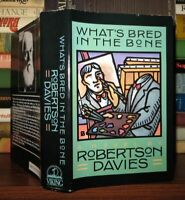 Davies, Robertson WHAT'S BRED IN THE BONE  1st Edition 1st Printing