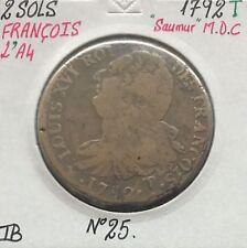 2 SOLS - FRANCOIS - LOUIS XVI - 1792T (SAUMUR) - Monnaie en MDC // TB