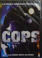 DVD COPS NEUF SOUS BLISTER