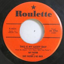 50'S & 60'S 45 Guy Pastor - This Is My Lucky Day / Life Is Just A Bowl Of Cherri
