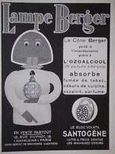 PUBLICITÉ 1934 LAMPE BERGER LE CÔNE PORTÉ A L'INCANDESCENCE GRÂCE A L'OZOALCOOL