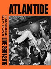 ATLANTIDE Hardcore DIY Punx live 2001-2015 Photo BOOK Bologna Hc flyer punk foto