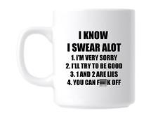 I Swear Alot Funny Rude Swear Swearing Gift Mug Coffee Cup