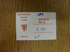 13/09/1975 BIGLIETTO: United sostenitori travel club (Coach), Queens Park Rangers V
