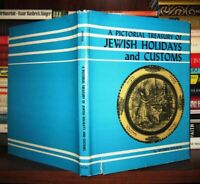 Epstein, Morris  A PICTORIAL TREASURY OF JEWISH HOLIDAYS AND CUSTOMS  1st Editio