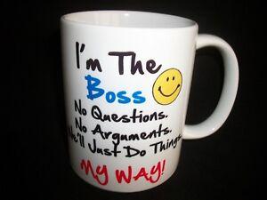 Im The Boss Novelty Ceramic Novelty Gift Mug