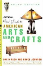 The Official Identification and Price Guide to American Arts and Crafts, 3rd Edi