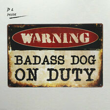 DL-WARNING badass dog Metal sign wall Decor Garage Bar living room wall painting