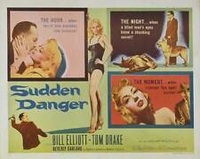SUDDEN DANGER Movie POSTER 22x28 Half Sheet Bill Elliott Tom Drake Beverly