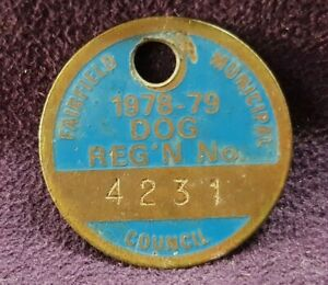 VINTAGE DOG REGISTRATION TAG 1972 FAIRFIELD MUNICIPAL COUNCIL BADGE