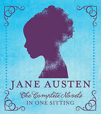 Jane Austen: The Complete Novels in One Sitting by Jennifer Kasius (Hardback, 2012)