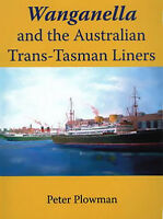 Wanganella and the Australian Trans-Tasman Liners Australia freepost