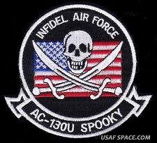 USAF SPOOKY AC-130U GUNSHIP - INFIDEL AIR FORCE - ORIGINAL SOS PATCH