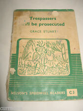 NELSON'S SPEEDWELL READER C3 1950s Trespassers Will Be Prosecuted SC vintage