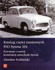 Book - FSO Syrena 104 - 1967 Parts Maintenance Guide Katalog Czesci Zamiennych