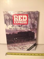 """Coffee Table Book """"Red Express From Berlin Wall To The Great Wall Of China"""""""