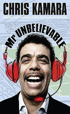 Mr Unbelievable, By Chris Kamara,in Used but Acceptable condition