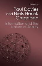 Information and the Nature of Reality: From Physics to Metaphysics (Paperback or