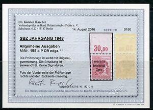 SBZ Nr: 195 a P OR ndgz Postfrisch Befund KW 250 M€  - Bilder im Angebot--
