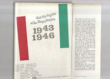 dal 25 luglio alla repubblica - 1943-1946 - febrquatrodc