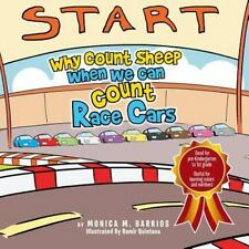 Why Count Sheep When We Can Count Race Cars (Paperback or Softback)