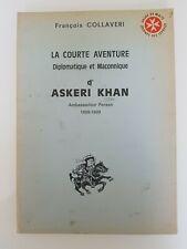 La courte aventure diplomatique et maçonnique d'askeri khan (François Collaveri)
