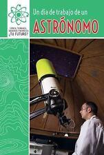 Un Dia de Trabajo de Un Astronomo (a Day at Work with an Astronomer)-ExLibrary