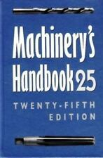 Machinery's Handbook 25 by Horten Erik Oberg, Ryffel Jones Staff Ken Green 25th