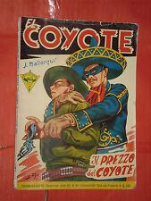 EL COYOTE DI J.MALLORQUI N° 168 DARDO 1958 -RARO ROMANZO COLLANA DEL COYOTE