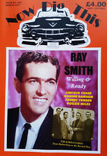 Now Dig This Magazine Issue 408  RAY SMITH - Ronnie Dawson rockabilly March 2017