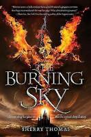 The Burning Sky (Elemental Trilogy) by Thomas, Sherry, Good Used Book (Paperback