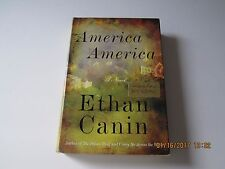 America America by Ethan Canin Flat Signed 1st/1st 2008 HC/DJ