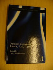 Agrarian Change and Crisis in Europe, 1200-1500 (Harry Kitsikopoulos, ed., 2012)