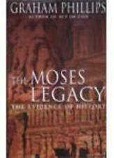 The Moses Legacy: The Evidence of History,Graham Phillips- 9780330412995