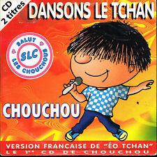 CD single: Chouchou: dansons le tchan. 2 titres. ibach. D6